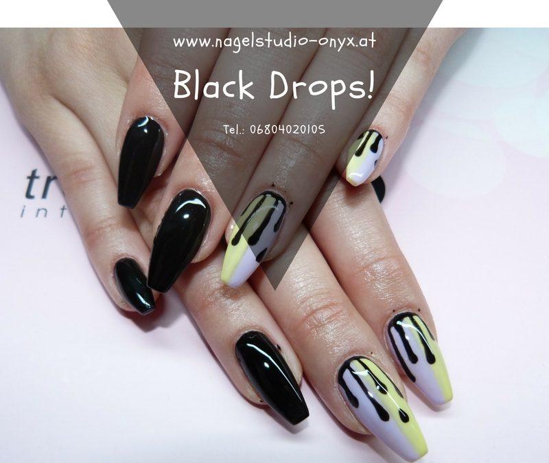 Black Drops!